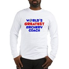 World's Greatest Arche.. (A) Long Sleeve T-Shirt