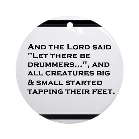 And the Lord said... Ornament (Round)