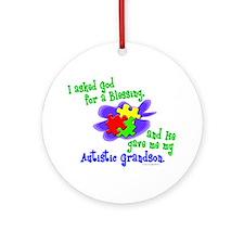Blessing 2 (Autistic Grandson) Ornament (Round)