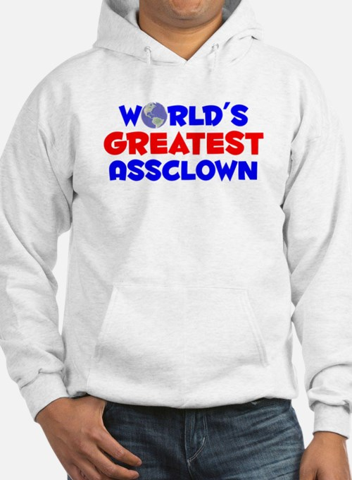 World's Greatest Asscl.. (A) Hoodie