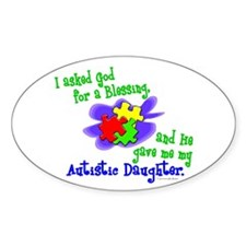 Blessing 2 (Autistic Daughter) Oval Decal