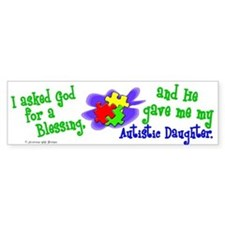 Blessing 2 (Autistic Daughter) Bumper Bumper Sticker