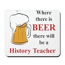 History Teacher Mousepad