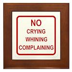 No Crying Sign Framed Tile