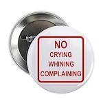 No Crying Sign 2.25