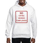No Crying Sign Hooded Sweatshirt