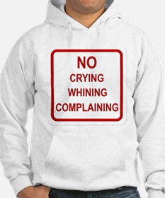 No Crying Sign Hoodie