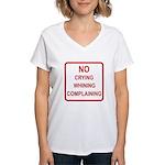 No Crying Sign Women's V-Neck T-Shirt
