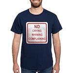No Crying Sign Dark T-Shirt