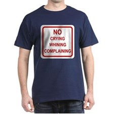 No Crying Sign T-Shirt