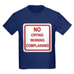 No Crying Sign Kids Dark T-Shirt