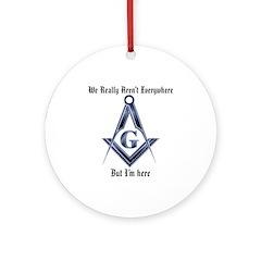 I Have arrived! Masonic Ornament (Round)
