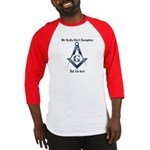 I Have arrived! Masonic Baseball Jersey
