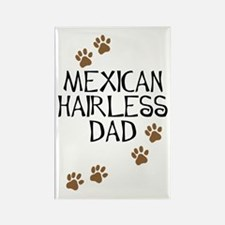 Mexican Hairless Dad Rectangle Magnet
