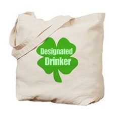 Designated Drinker St Patricks Day Tote Bag