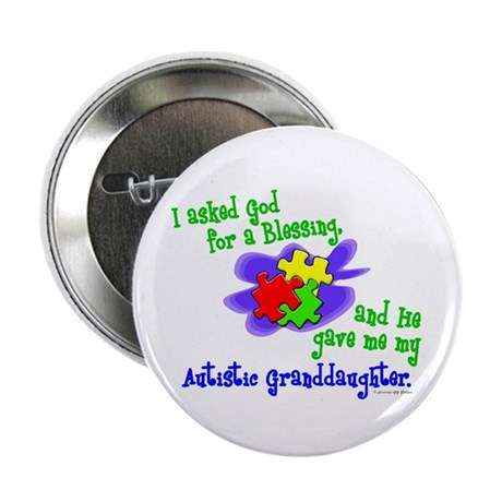 """Blessing 2 (Autistic Granddaughter) 2.25"""" Button ("""