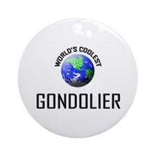 World's Coolest GONDOLIER Ornament (Round)