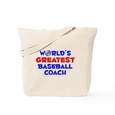 World's Greatest Baseb.. (A) Tote Bag