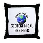 World's Coolest GEOTECHNICAL ENGINEER Throw Pillow