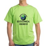 World's Coolest GEOTECHNICAL ENGINEER Green T-Shir