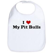 I Love My Pit Bulls Bib