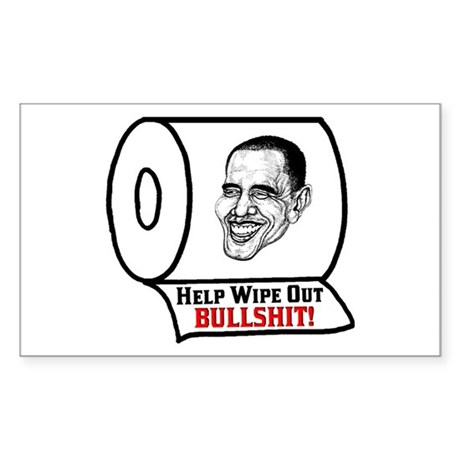 """Help Wipe Out Bullshit (Obama)"" Sticker"