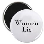 Women Lie Magnet