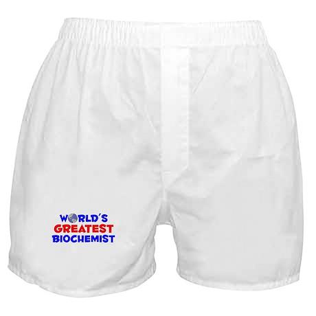 World's Greatest Bioch.. (A) Boxer Shorts
