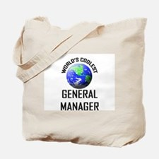 World's Coolest GENERAL MANAGER Tote Bag