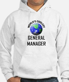 World's Coolest GENERAL MANAGER Hoodie