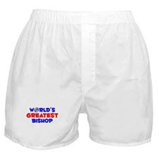 World's Greatest Bishop (A) Boxer Shorts