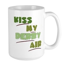 Kiss My Derry Air Mug