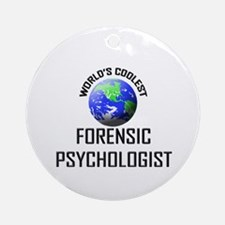 World's Coolest FORENSIC PSYCHOLOGIST Ornament (Ro