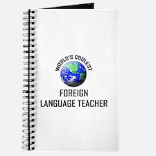World's Coolest FOREIGN LANGUAGE TEACHER Journal