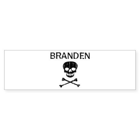 BRANDEN (skull-pirate) Bumper Sticker