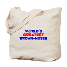 World's Greatest Brown.. (A) Tote Bag