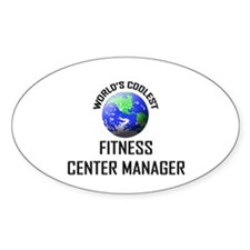 World's Coolest FITNESS CENTER MANAGER Decal