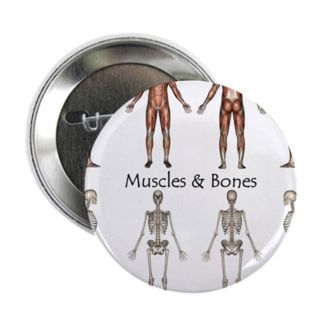 "Muscles and Bones 2.25"" Button"