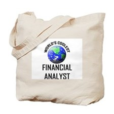 World's Coolest FINANCIAL ANALYST Tote Bag