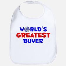 World's Greatest Buyer (A) Bib
