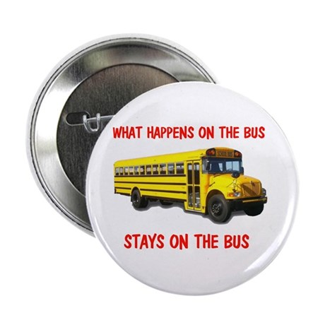 "SCHOOL BUS 2.25"" Button"