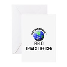 World's Coolest FIELD TRIALS OFFICER Greeting Card
