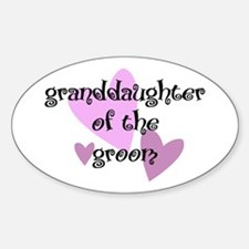Grand Daughter of the Groom Oval Decal
