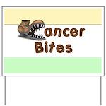 Cancer Bites Yard Sign