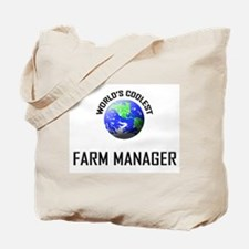 World's Coolest FARM MANAGER Tote Bag