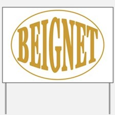 Beignet Oval Yard Sign