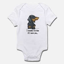 I Wouldn't Do That Cute Doxie Infant Bodysuit