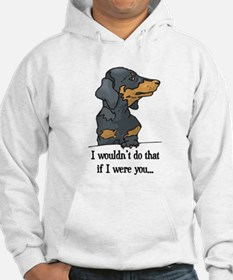 I Wouldn't Do That Cute Doxie Hoodie