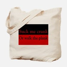 Suck or Walk the Plank Pirate Tote Bag