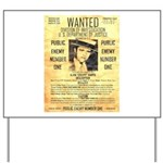 Wanted Creepy Karpis Yard Sign